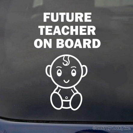 Future Teacher On Board
