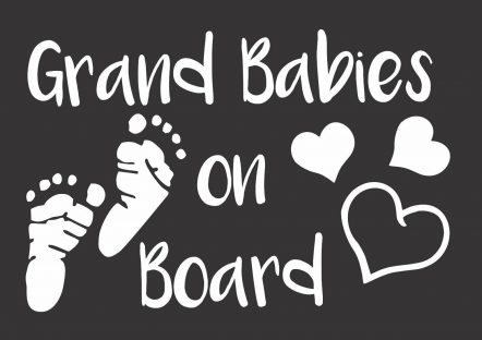 Grand Babies On Board