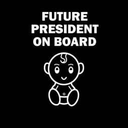 Future President on Board Sticker